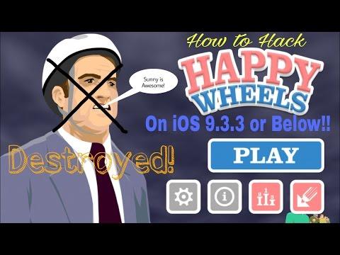 How to Hack Happy Wheels on iOS 9.3.3 or Below!!