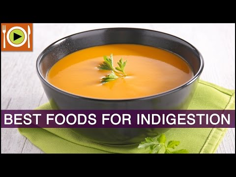 How to Get Rid of Indigestion | Foods & Healthy Recipes
