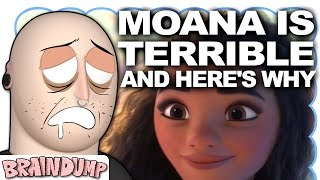 MOANA IS TERRIBLE AND HERE