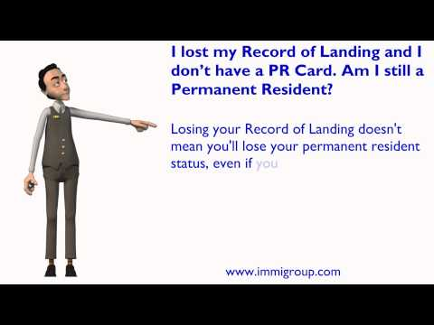 I lost my Record of Landing and I don't have a PR Card. Am I still a Permanent Resident?