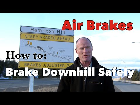 How to Brake Downhill Safely | Air Brakes Smart