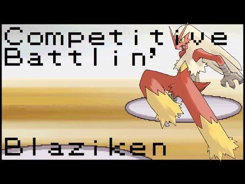 Pokemon: Competitive Battlin' - Gen 6 - Blaziken
