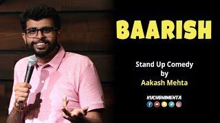 Baarish   Stand Up Comedy by Aakash Mehta