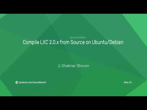 [NEW] Compile LXC 2.0.x from Source on Ubuntu 16.04 & Debian 9 Stretch