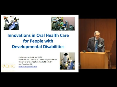 Innovations in Dental Care and DentiCal - Development Disabilities
