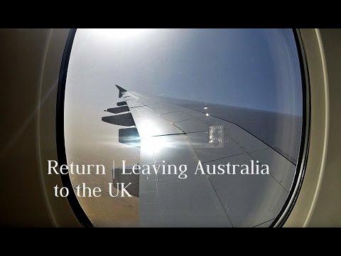 RETURN |  Leaving Australia   Flight to the UK