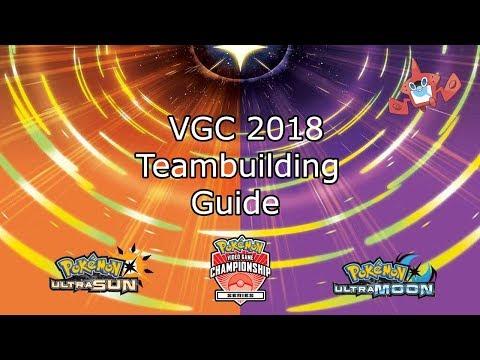 Pokemon Ultra Sun and Ultra Moon VGC 2018 Team Building Guide