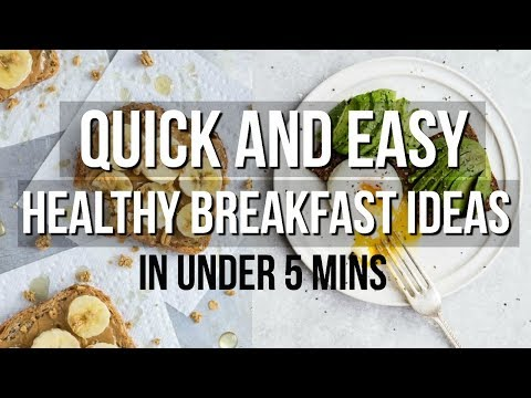 QUICK AND EASY HEALTHY BREAKFAST IDEAS UNDER 5 MINUTES | SCCASTANEDA