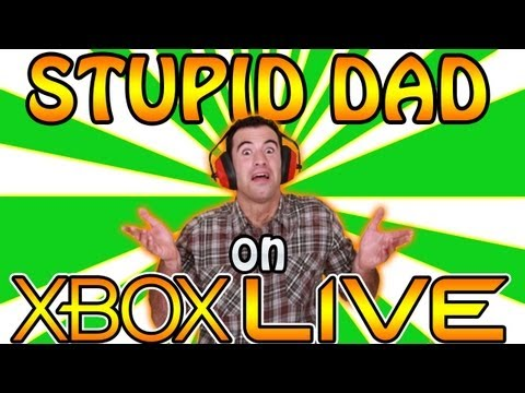 Very Stupid Dad On Xbox Live!