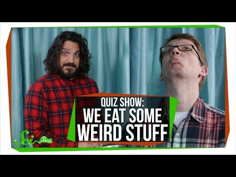 SciShow Quiz Show: We Eat Some Weird Stuff (Hank vs. Mike Falzone)