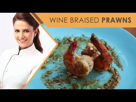 How To Make Wine braised Prawns I Quickies With Master Chef Shipra Khanna I Ep 13