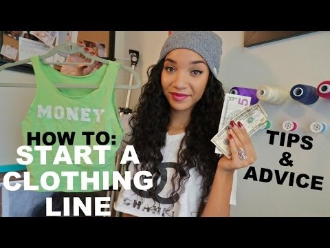 How to Start a Small Business or Clothing Line