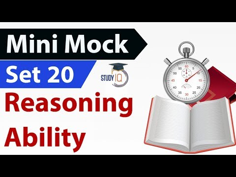 Mini Mock Set-20 Reasoning Questions for IBPS / SBI / RRB / CAT / CLAT / SSC CGL – CHSL