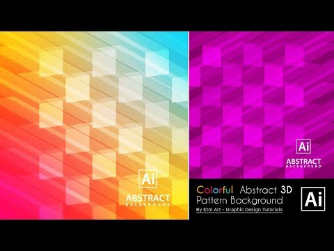 Illustrator Tutorial - Colorful Abstract 3D Pattern Background