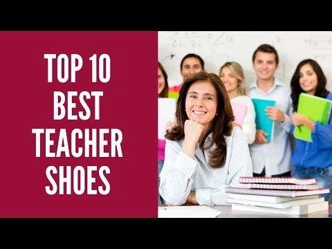 Best Teacher Shoes 2017 - 2018 Reviews | BEST SHOES FOR STANDING ALL DAY