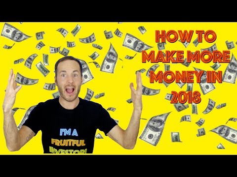 How To Succeed in 2018 - Top 4 Tips To Make The Money You Deserve!