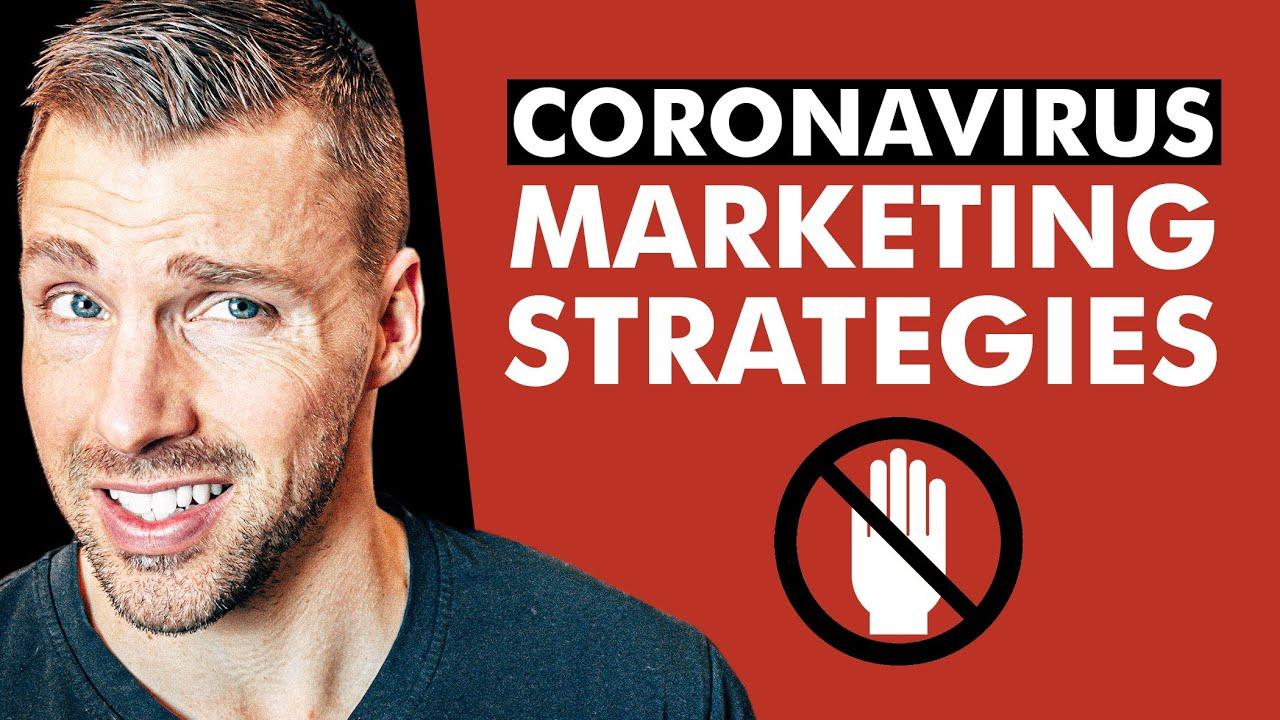 5 BEST Marketing Strategies You NEED During Coronavirus | Adam Erhart