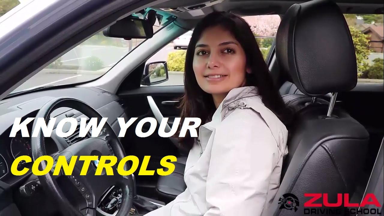 Know Your Vehicle Controls | Zula Driving School