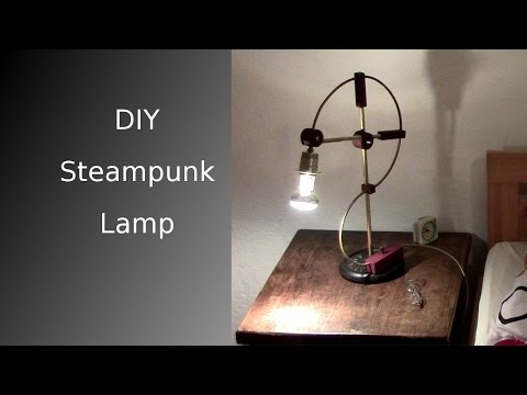 ᐉ DIY Steampunk Lamp