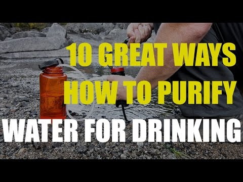 10 Great Ways How To Purify Water For Drinking