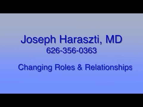 Changing Roles & Relationships