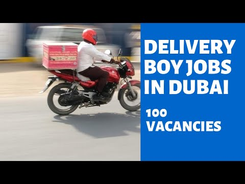 10th AND 12th PASS JOBS | DELIVERY BOY JOBS | BIKE LICENSE IN DUBAI UAE !!!