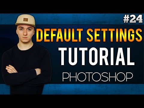 Adobe Photoshop CC: How To Reset To Its Default Settings EASILY! - Tutorial #24