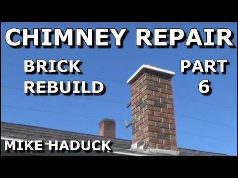 How I repair chimneys (part 6 of 6 ) BRICK
