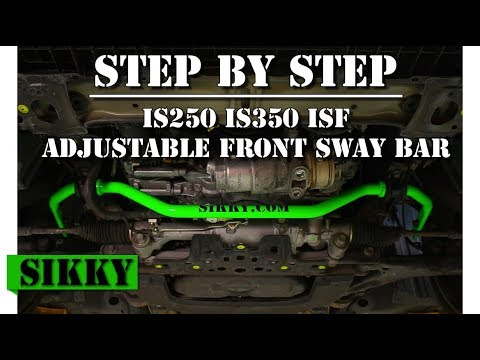 Lexus ISF Front Sway Bar Installation - SIKKY Adjustable Sway Bar