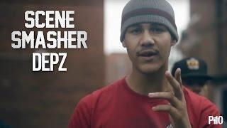 P110 - Depz [Scene Smasher]