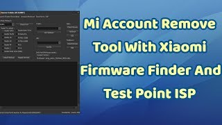Xiaomi Tool Collection Remove Any Mi Account Pattern Lock