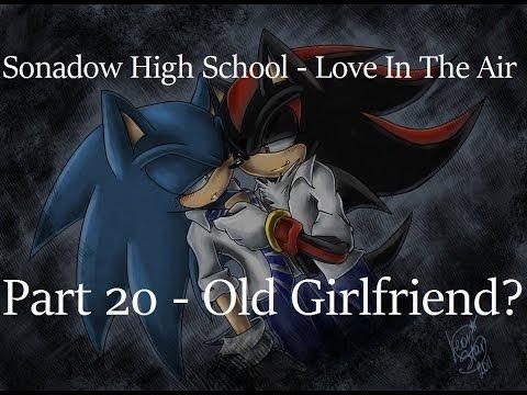 Sonadow High School - Part 20 - Old Girlfriend?