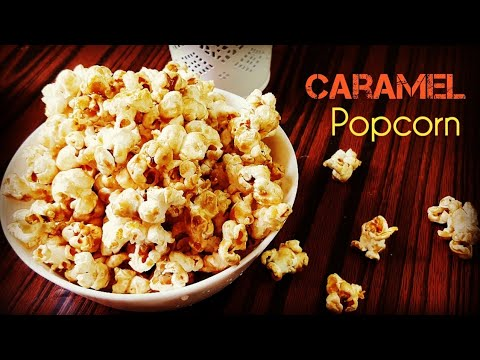 Caramel Popcorn | Flavoured Popcorn | Easy Homemade Popcorn