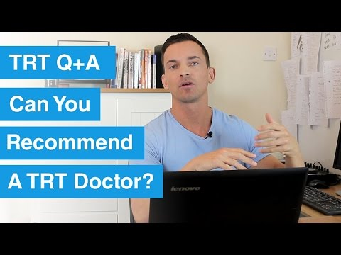 Can You Recommend A TRT Doctor In UK / Netherlands / Spain etc? TRT Q+A