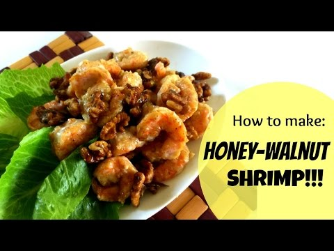 How to make: Sweet and Creamy Honey Walnut Shrimp   Chinese Cooking at Home!