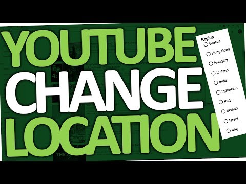 How to change Youtube location 2018 (PC & mobile | Android)