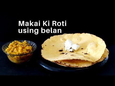 Makai ki Roti Using Belan - How to Make Makki Roti - Makai ki Roti - Makki Roti