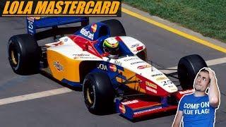 LES PIRES ÉQUIPES DE LA F1 #3 - Lola Mastercard