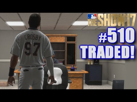 I GOT TRADED FOR THE FIRST TIME EVER!   MLB The Show 17   Road to the Show #510
