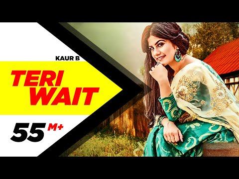 Teri Wait (Full Song) | Kaur B | Parmish Verma | Latest Punjabi Song 2016 | Speed Records