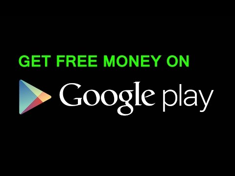 How to get free Google Play money 2017