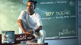 Arcangel - Soy Dueño ft. Randy [Official Audio]