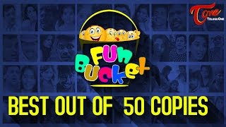 Best of Fun Bucket   Out Of 50 Copies   Hilarious Comedy Collection   by Harsha Annavarapu
