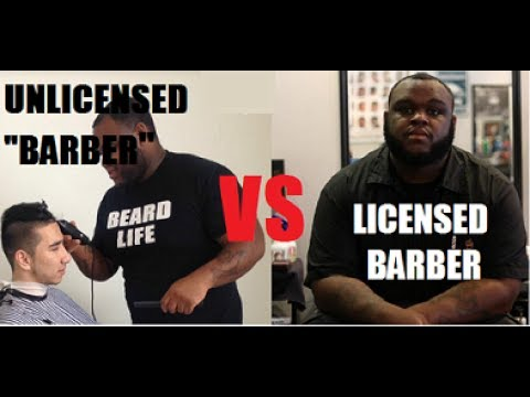 Licensed Barbers VS Unlicensed