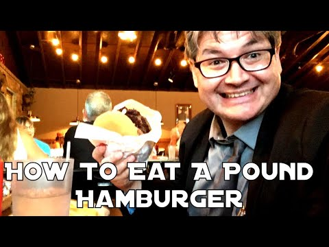 How To Eat A Pound Hamburger