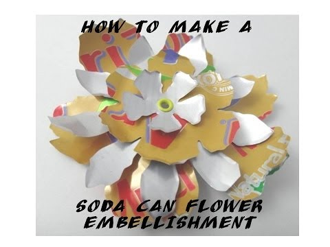 How to Make a Layered Soda Can Flower Embellishments