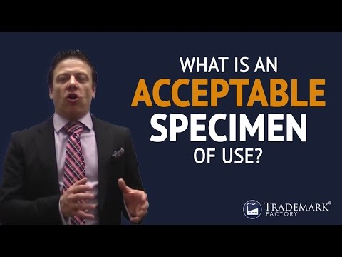 What Is An Acceptable Specimen of Use? | Trademark Factory® FAQ