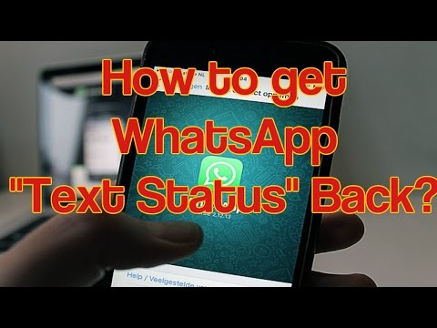 Whatsapp text Status - How to get?