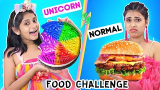 Unicorn vs Normal - FOOD CHALLENGE | MyMissAnand
