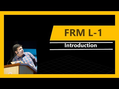 FRM Level-1 | Introduction | 2018